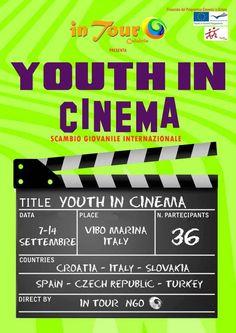 7th-14 Sept 2013 - Vibo Valentia Marina, Italy. Youth in Cinema. Youth Exchange