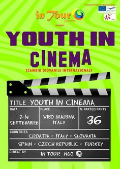 7th-14 Sept 2013 - Vibo Valentia Marina, Italy. Youth in Cinema. Youth Exchange