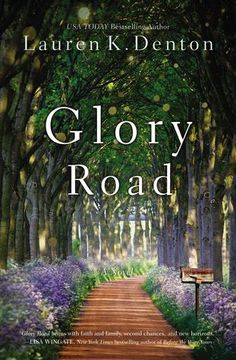 Glory Road by Lauren K. Denton and Publisher Thomas Nelson (HCC). Summer Reading Lists, Beach Reading, Reading Nook, Novels To Read, Books To Read, Glory Road, Best Beach Reads, Trip To Maui, Susa