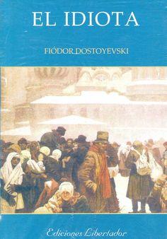 Fiódor Dostoyevski; El idiota