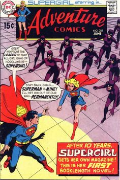 """Supergirl in action in """"Adventure Comics""""! The Man of Steel's cousin of brass gets a lead feature. See the Legion in the future!"""