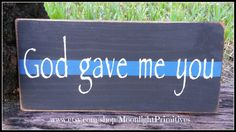 God Gave Me You, Police, Thin Blue Line, Police Officer, LEO, Law Enforcement, LEOW, Police Wife, Police Officer Gift