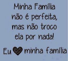 Roxy IN Blog: Bom Dia! Papa Francisco Frases, Portuguese Quotes, Unconditional Love, Family Quotes, Great Quotes, Live Life, No Response, Wisdom, Positivity