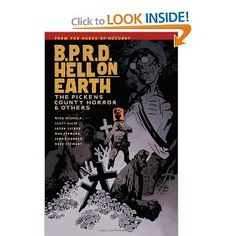 B.P.R.D. Hell on Earth Volume 5: The Pickens County Horror and Others: Mike Mignola, Scott Allie, Jason Latour, Max Fiumara, James Harren, Becky Cloonan: 9781616551407: Amazon.com: Books