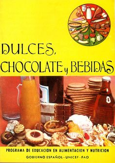 La educación nutricional en 1970 (II) Dulces, chocolate y bebidas
