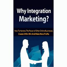 Why Integration Marketing?