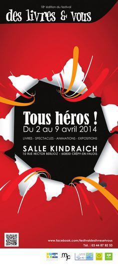 Festival Tous héros des livres et vous. Du 2 au 9 avril 2014 à crepy-en-valois.