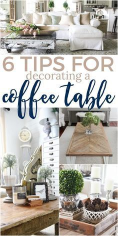 Home Interior Decoration 6 Tips for Decorating a Coffee Table Rugs In Living Room, Farmhouse Decor, Home Decor Inspiration, Diy Coffee Table, Diy Home Decor, Coffee Table Centerpieces, Home Decor Tips, Table Decorations, Coffee Table Farmhouse