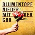 Albumcheck   Nieder mit der GbR von Blumentopf