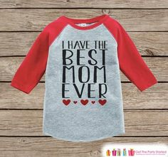 250ec3855c2f8 Childrens Mother s Day Outfit - Red Raglan Shirt - I Have The Best Mom Ever  Onepiece