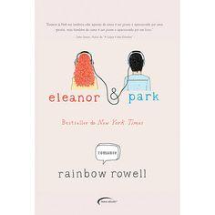 Livro - Eleanor & Park John Green, New York Times, Eleanor E Park, Rainbow Rowell, Romance, Book Worms, Place Card Holders, Education, Books