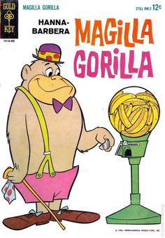 """We've got a gorilla for sale, Magilla Gorilla for sale.  Won't you buy him, take him home and try him...gorilla for sale.""  I can still hear that theme song in my head!"