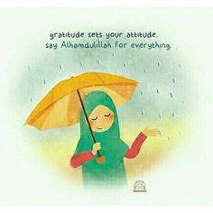 Say alhamdulillah for everything