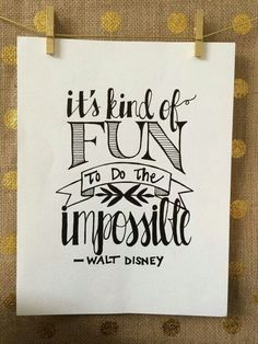 The letterer used emphasis on their hand lettering. The Letterer is using this to show emphasis in the words she wants to stand out. Citation Walt Disney, Walt Disney Quotes, The Words, Great Quotes, Quotes To Live By, Inspirational Disney Quotes, Happy Quotes, Dream Big Quotes, Good Day Quotes