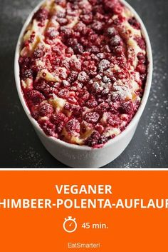 Veganer Himbeer-Polenta-Auflauf | Zeit: 45 Min. | eatsmarter.de Vegan Mug Cakes, Cake Vegan, Raw Cake, 1200 Calorie Diet, 1200 Calories, Vegan Victoria Sponge, Baked Oats, Cake Online, Tea Cakes