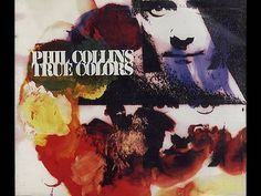 Phil Collins - True Colors (Official Music Video)(+ 再生リスト)