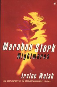 Marabou Stork Nightmares by Welsh, Irvine Paperback Irvine Welsh, Stork, So Little Time, Real Life, My Books, Literature, Reading, My Love, Literatura