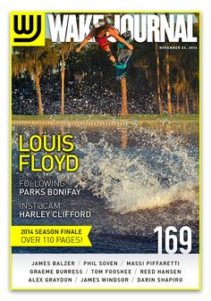 November 24th, 2014 - Wake Journal 169 with Louis Floyd on the season finale cover! 110 pages in this issue! Download the Wake Journal App, subscribe and get all 40 issues for just $1.99! http://www.wkjr.nl/app