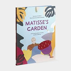 Matisses Garden Childrens Book