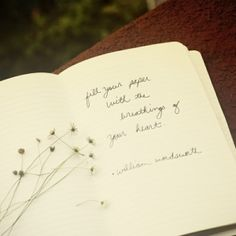 "william wordsworth : ""fill your paper with the breathings of your heart."""
