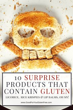 DON'T GET GLUTENED!  Beware of these 10 Surprise Products that Contain Gluten #goodforyouglutenfree