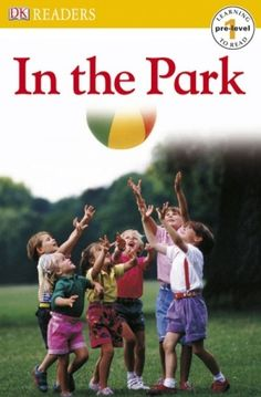 Read about fun things you can do in the park!