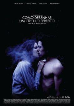How to Draw a Perfect Circle, 2009 Portugal  , by Marco Martins ; with Joana de Verona  20-y , Rafael Moraes 20-y