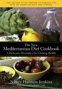 The eating style proven to reduce the risk of heart attack and stroke.Spanning the Mediterranean from Spain to France, Italy, and Greece, with side trips t The New Mediterranean Diet Cookbook: A Delicious Alternative for Lifelong Health
