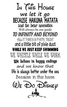 """SVG file – In this House We Do Disney- Both """"Bear"""" and """"Bare"""" versions - Schlechtes Wetter Lustig Disney Family Quotes, Cute Disney Quotes, Walt Disney Quotes, Disney Memes, Cute Quotes, Disney Sayings, Disney Quotes To Live By, Disney Quotes About Family, Disney Senior Quotes"""