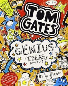 Genius Ideas (Mostly) (Tom Gates): Pichon, Liz