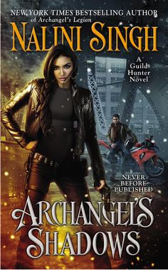 ARCHANGEL'S SHADOWS by Nalini Singh -- Return to New York Times bestselling author Nalini Singh's sensual and painfully beautiful Guild Hunter world in her new novel of sacrifice, loyalty, and the choices of love that can shatter the heart.