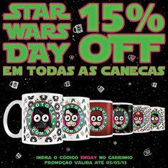 """É hoje! Star Wars Day! \o/  E para comemorar a Loja Lokotopia está com 15% de desconto em todas as canecas.  http://loja.lokotopia.com.br/  May the fourth be with you! =D  Lembrando que para receber o desconto basta inserir o código """"SWday"""" no fechamento do pedido, e a promoção é válida somente até 05/05."""