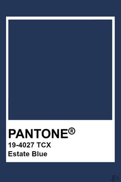Pantone Estate Blue Pantone Navy, Pantone Tcx, Pantone Swatches, Color Swatches, Colour Pallete, Colour Schemes, Color Trends, Color Patterns, Pantone Colour Palettes