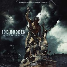 """""""Life"""" According To Paul Lipsey...: NEW SONG!!! - JOE BUDDEN - """"SOME LOVE LOST""""..."""