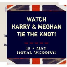 Harry & Meghan Royal Wedding Watch Party Card - invitations custom unique diy personalize occasions