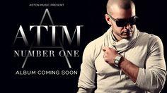 ATIM - NUMBER ONE ( KIZOMBA 2013 )