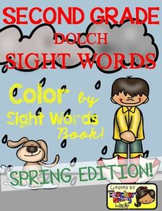 Create a book with this 13 Color by Sight Word pages using all the 46 Second Grade Dolch Sight Words.  A cover page for the book and a page with a list of the dolch sight words are included for a total of 15-page book.  Complete 46 SECOND GRADE Dolch Sight Words or high frequency words Included: always, around, because, been, before, best, both, buy, call, cold, does, don't, fast, first, five, found, gave, goes, green, its, made, many, off, or, pull, read, right, sing, sit, sleep, tell…