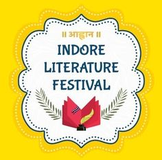 The Indore Literature Festival is making a new initiative. Often the author complains that love for books is declining in society. For this reason, the penetration of literature is also decreasing. We believe that only complaining does not make sense, as well as the possible efforts of the solution are also necessary. Indore, First Time, Literature, Author, Reading, Books, Literatura, Libros, Word Reading