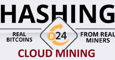 HASHING24 cloud mining review Bitcoin FORUM Start: 15.04.16 Features: - Language: All popular  - Accept: BitCoin [BTC], Visa/Mastercard, OKPAY, Bank wire transfer - Payments: Manual up to 24 hours  - Referral plan: 10% - Fee for withdrawal: 0% - Minimum deposit: 0.007585 BTC ~ 19.95 USD ~ 17.92 EUR  - Minimum withdrawal: 0.001 BTC ~ 2.80 USD ~ 2.50 EUR  - Influence of the exchange rate BTC-USD: No - Deposit refund: No Invest plans: From 100 GH/s ~ 0.00004 BTC Daily  [ from 0.007585 ...