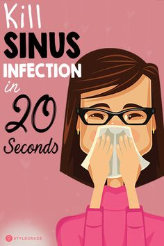 Kill Sinus Infection in 20 Seconds With This Simple Method And Popular Household. Kill Sinus Infection in 20 Seconds Wit. Treating Sinus Infection, Home Remedy Sinus Infection, Home Remedies For Sinus, Natural Health Remedies, Natural Cures, Sinus Headache Remedies, Sinus Headache Relief, Flu Remedies, Symptoms Of Sinus Infection