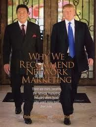 Robert Kiyosaki and Donald Trump recommend network marketing for achieving your financial freedom