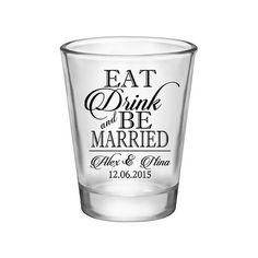 100x Eat Drink & Be Married Wedding Custom Shot Glasses Wedding Favors by SickkBottleOpeners on #Etsy. Perfect Wedding Mementos to remember your Special Day! #Weddings #WeddingParty #WeddingFavors #Bride #Groom #EatDrink&BeMarried #SickkJunctions