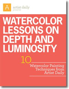 Download your free eBook to get the entire watercolor tutorial and all 10 watercolor painting lessons!