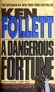 A Dangerous Fortune - Ken Follett I Love Books, Great Books, Books To Read, Ken Follett, Historical Fiction Books, Page Turner, Book Nooks, Book Authors, Book Lists