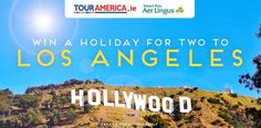 Win a holiday for two to Los Angeles! - http://www.competitions.ie/competition/win-holiday-two-los-angeles/
