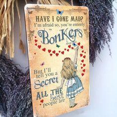 ALICE IN WONDERLAND Vintage Hanging Wood Plaque Mad Hatter tea party GONE MAD 2