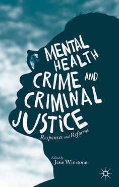 Mental Health, Crime and Criminal Justice book cover ©Palgrave Macmillan