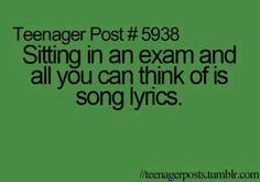 My life exactly<<<Then learn with songs ;)