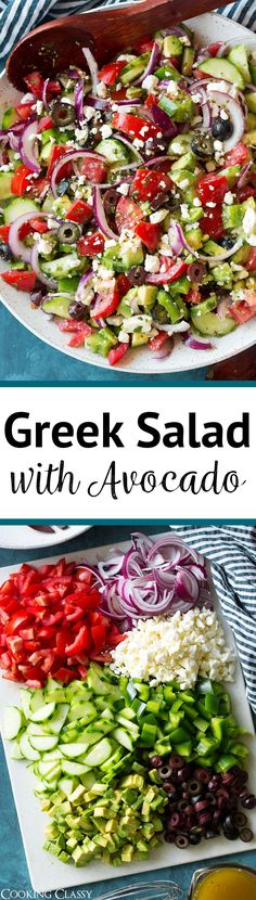 Greek Salad this is the BEST Greek Salad! So easy to make its packed with veggies (love the addition of avocado) and the dressing is so flavorful. A must try recipe! via Jaclyn {Cooking Classy} Best Greek Salad, Greek Salad Recipes, Veggie Salads Recipes, Best Salad Recipes, Greek Salad Ingredients, Cooking Avocado, Avocado Salat, Cooking Recipes, Healthy Recipes