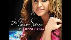 Jenni Rivera La Gran Senora - YouTube
